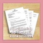 Schulbetrieb ab 19. April endlich konkretisiert